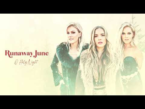 Runaway June - O Holy Night (Official Audio)