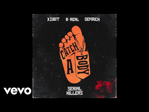 Xzibit, B-Real, Demrick - Catch A Body (Audio)