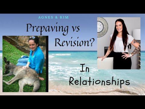Kim Discussion - Prepaving vs Revision in Relationships