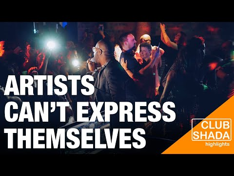 We can't express ourselves anymore | Club Shada Highlights