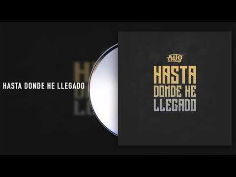 Alto Mando - Hasta Donde He Llegado (Audio)