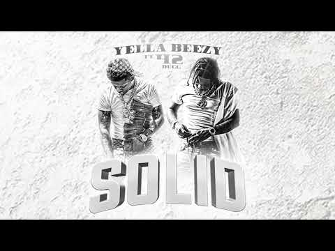 "Yella Beezy ""Solid"" ft. 42 Dugg (Official Audio Video)"