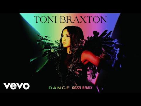 Toni Braxton, DJ Gozzi - Dance (Gozzi Remix / Audio)