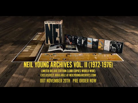 Neil Young Archives Volume II  (1972 - 1976) - Unboxing