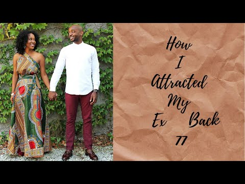 How I Attracted my Ex Back - 77