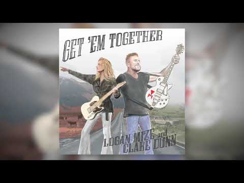 "Logan Mize and Clare Dunn - ""Get 'Em Together"" (Official Audio)"