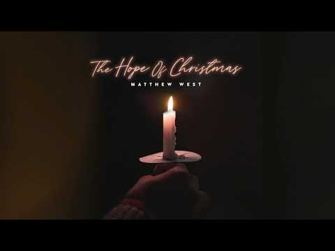Matthew West - The Hope of Christmas (Official Audio)