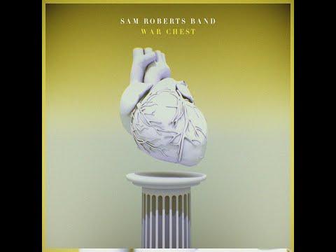 Sam Roberts Band - War Chest (Audio)