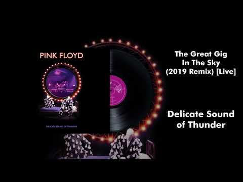 Pink Floyd - The Great Gig In The Sky (2019 Remix) [Live] {Official Audio}