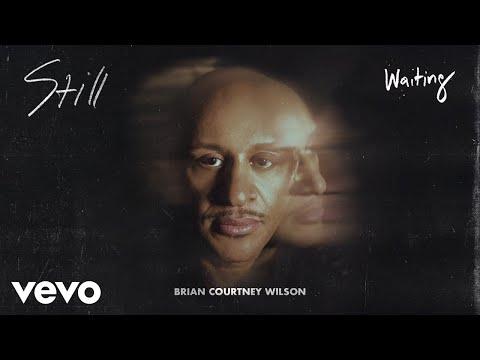 Brian Courtney Wilson - Waiting (Audio)