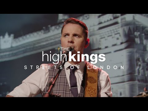 """Streets of London"" Performed live by The High Kings. [Official Music Video]"