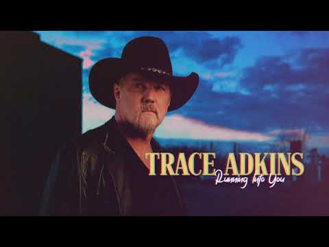 Trace Adkins - Running Into You (Visualizer)