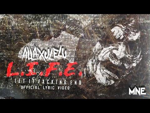Alla Xul Elu - L.I.F.E. (Official Lyric Video)