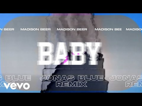 Madison Beer - Baby (Jonas Blue Remix - Official Visualizer)