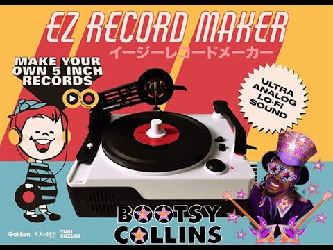 Bootsy Collins EZ Record Maker - Enter to Win