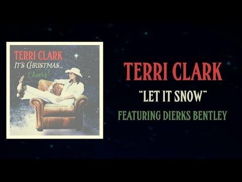 Terri Clark - Let It Snow ft. Dierks Bentley (Lyric Video)