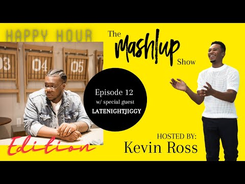 LateNightJiggy Talks New Music and More on The Mash|Up Show with Kevin Ross!