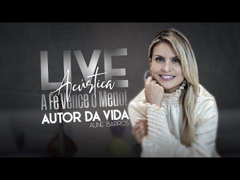A Fé vence o medo Acústico - Autor da Vida [Live]