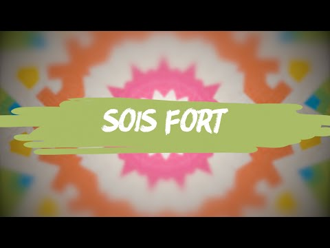 Sois fort | Hillsong En Français (Kids)