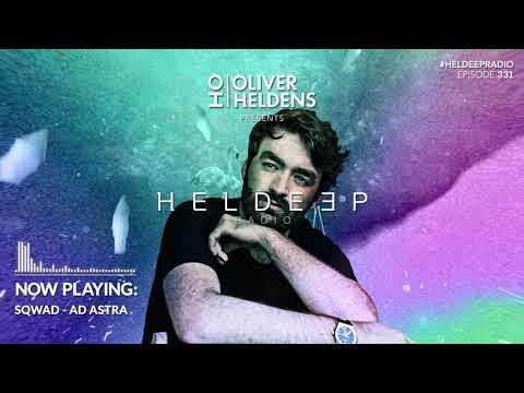 Oliver Heldens - Heldeep Radio #331
