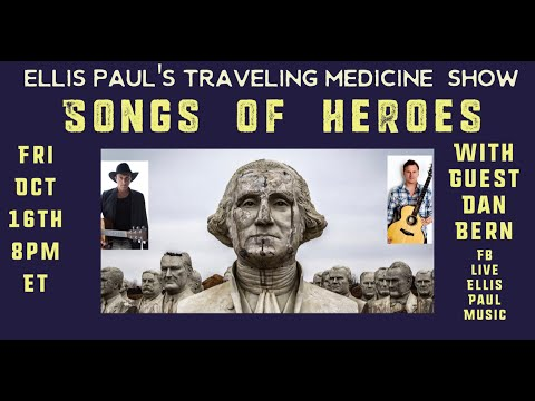 ELLIS PAUL'S TRAVELING MEDICINE SHOW 10-16-20 With Dan Bern