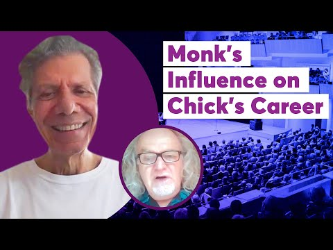 Monk's Influence on Chick's Career