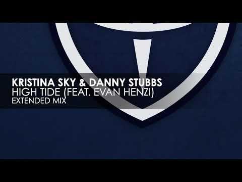 Kristina Sky & Danny Stubbs featuring Evan Henzi - High Tide