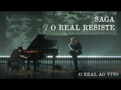 Saga / O Real Resiste [O Real Ao Vivo]