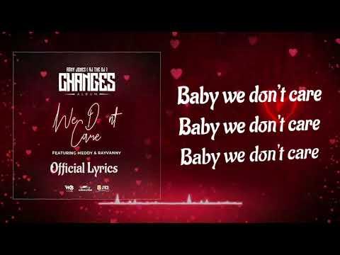 We Don't Care - Rj The Dj ft Meddy & Rayvanny - (Official Lyrics)