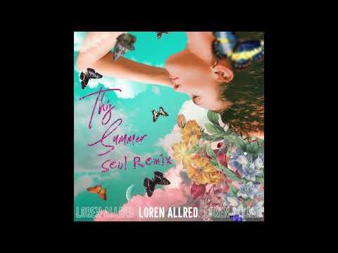 This Summer (Seul Remix) - Loren Allred - Official Audio