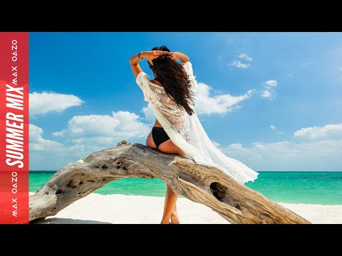 Summer Music Mix 2020 🌴Vocal Chill, Tropical & Deep House Music by Max Oazo