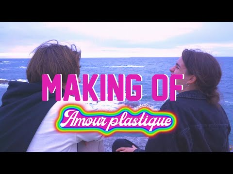 VIDEOCLUB – Making of Amour Plastique