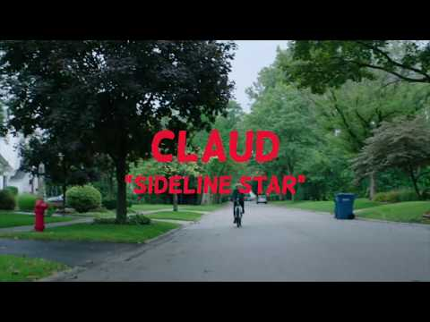 Claud - Sideline Star (Official Lyric Video)