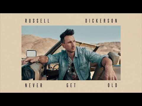 Russell Dickerson - Never Get Old (Official Audio)