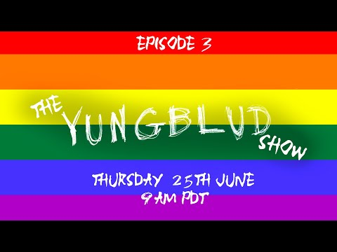 THE YUNGBLUD SHOW LIVE ep.3