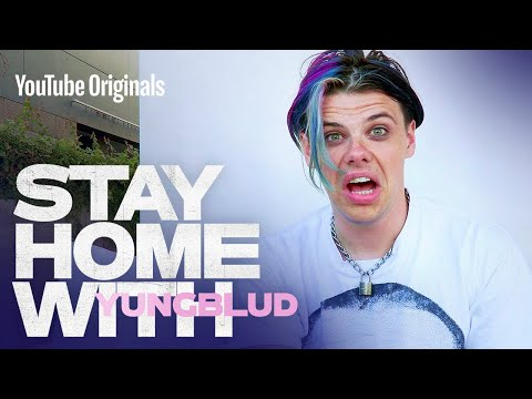finding beauty in the dirt | Stay Home With: YUNGBLUD