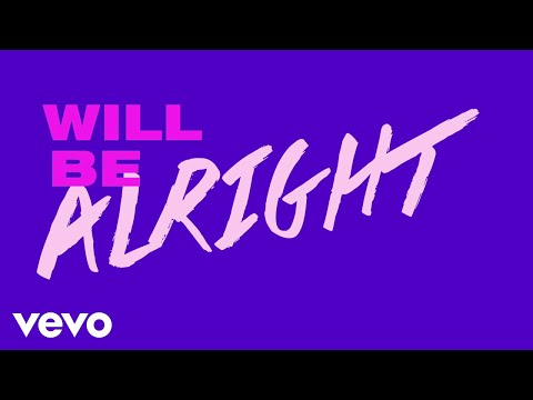 Two Feet - We Will Be Alright (Lyric Video)