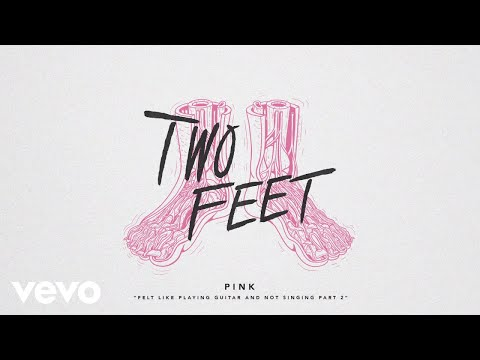 Two Feet - Felt Like Playing Guitar And Not Singing Part 2 (Audio)