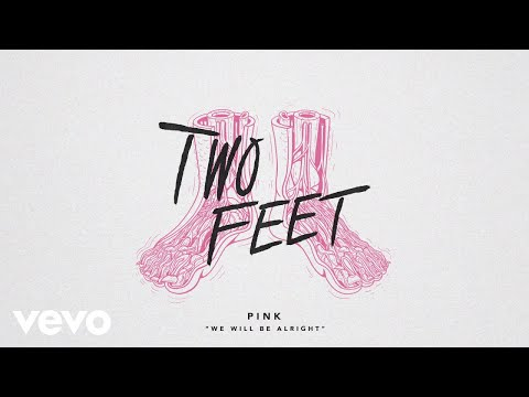 Two Feet - We Will Be Alright (Audio)