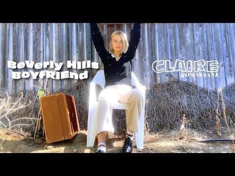 Claire Rosinkranz - BeVerly Hills BoYfRiEnd (Visualizer)