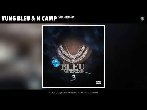Yung Bleu & K CAMP - Yeah Right (Audio)