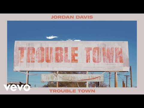 Jordan Davis - Trouble Town (Audio)