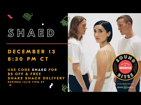 Sound Bites Delivered By Grubhub: LIVE with SHAED 12/13