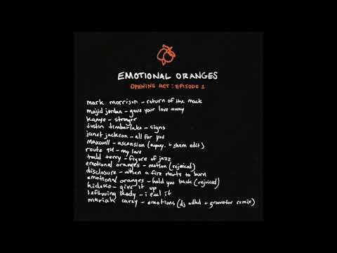 Emotional Oranges - Opening Act: Episode 1