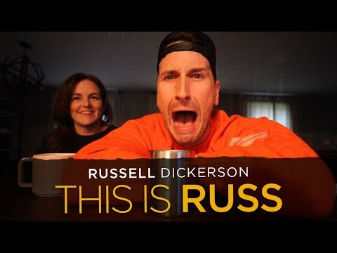 Russell Dickerson - This is RUSS (Episode 3)