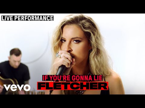 "FLETCHER - ""If You're Gonna Lie"" Live Performance   Vevo"