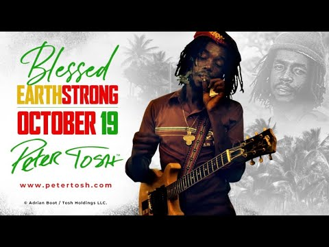 Peter Tosh 76th Earthstrong Celebration!