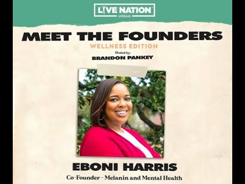 Live Nation Urban Presents – Meet the Founders: Eboni Harris
