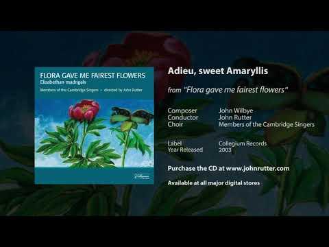 Adieu, sweet Amaryllis - John Wilbye, John Rutter, Members of the Cambridge Singers