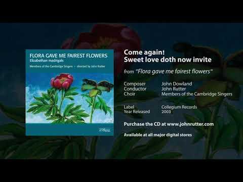 Come again! Sweet love doth now invite - John Dowland, John Rutter, Members of the Cambridge Singers